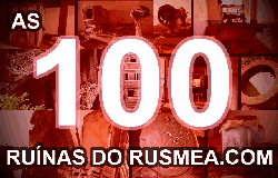 As 100 ruínas do rusmea.com