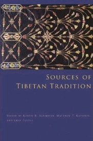 [Schaeffer/Kapstein/Tuttle: Sources of Tibetan Tradition, 2013]