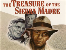 مشاهدة فيلم The Treasure of the Sierra Madre