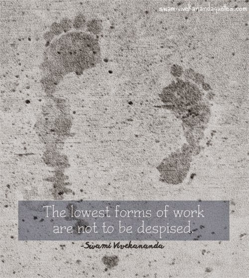 Swami Vivekananda work quotes about lowest forms of work