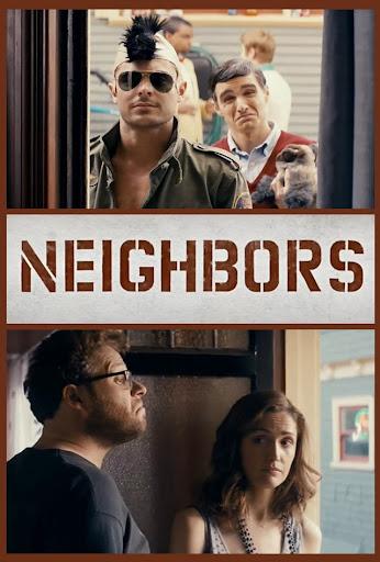 NEIGHBORS - Hàng xóm