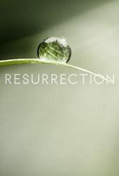 Resurrection - Hồi sinh