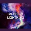 Mudasir Lightning