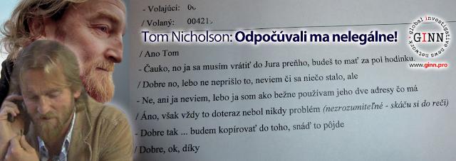 Tom Nicholson:odpocuvali ma nelegalne