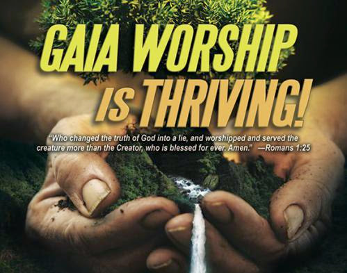 Gaia Worship Is Thriving