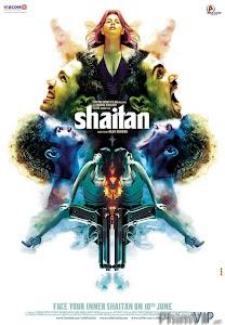Trẻ Cuồn Loạn - Shaitan poster
