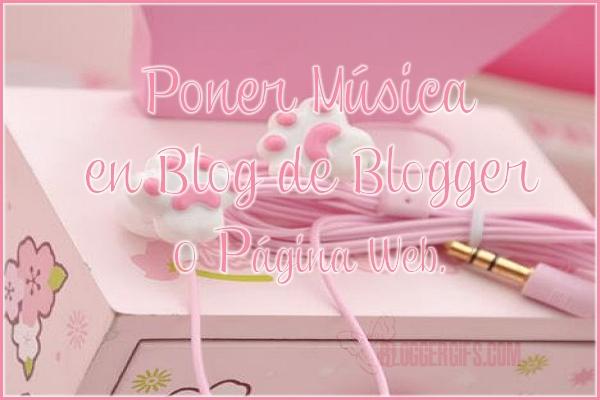 Poner música Blog de Blogger