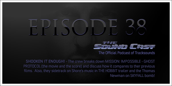 The SoundCast - Ep. 38 - M:I - Shooken It Enough!