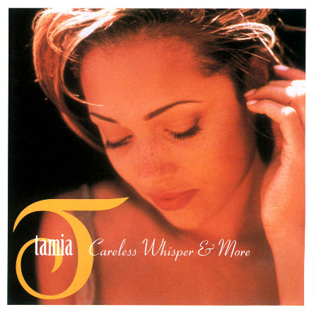 Careless Whisper Lyrics. Tamia: Careless Whisper amp; More