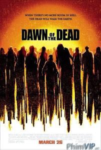 Bình Minh Chết Chóc - Dawn Of The Dead poster