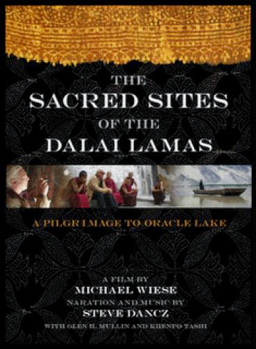 The Sacred Sites Of The Dalai Lamas A Pilgrimage To The Oracle Lake