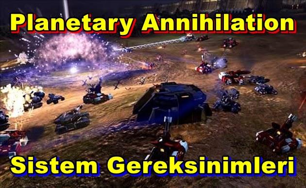 Planetary Annihilation PC Sistem Gereksinimleri