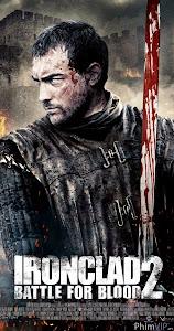 Giáp Sắt 2: Trận Chiến Máu - Ironclad 2: Battle For Blood poster
