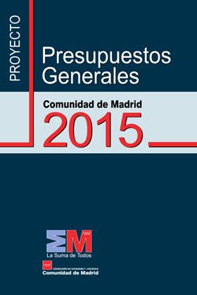 Proyecto de Presupuestos 2015 de la Comunidad de Madrid