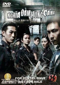 Nghĩa Đảm Hùng Cảnh - C.L.I.F. (2011) Poster