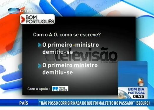 Bom%2520Portugu%25C3%25Aas «O Primeiro-Ministro Demitiu-Se», Na Rubrica «Bom Português»