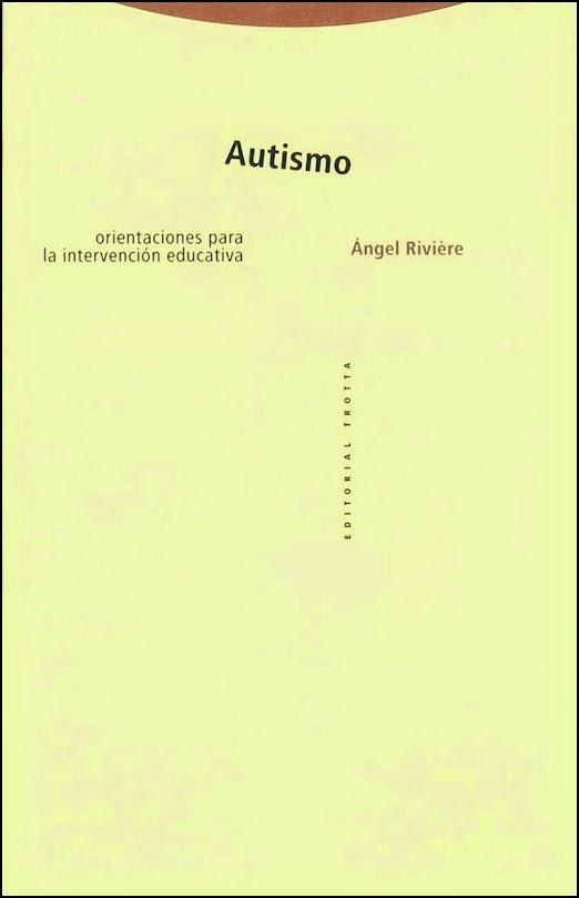 Autismo. Orientaciones para la intervención educativa
