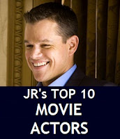 JR's Top 10 Favorite Movie Actors