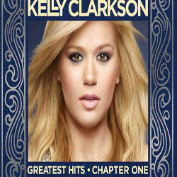 Baixar MP3 Grátis Kelly Clarkson Greatest Hits Chapter One 2012 Kelly Clarkson   Greatest Hits Chapter One