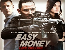 فيلم Easy Money: Life Deluxe