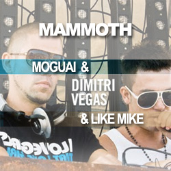 Dimitri Vegas & Like Mike & Moguai - Mammoth (Hardwell On Air 098 RIP)