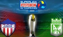 Junior Nacional vivo online directo final Superliga Postobon