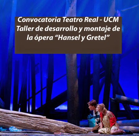 """Convocatoria del Taller Desarrollo y Montaje de la ópera """"Hansel y Gretel"""""""