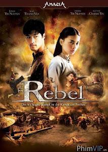 Dòng Máu Anh Hùng - The Rebel poster
