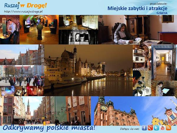 Ruszaj w Drogę odkrywa Gdańsk!