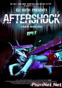 Phim Sau Cơn Địa Chấn Full Hd - Aftershock 2013
