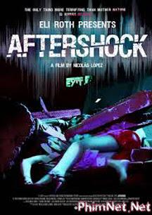 Sau Cơn Địa Chấn Full Hd - Aftershock 2013 - 2013