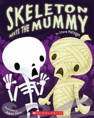 Skeleton Meets the Mummy by Steve Metzger
