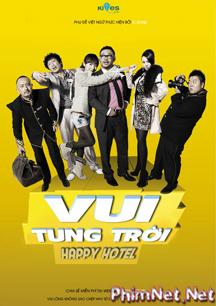 Phim Vui Tung Trời - Khách Sạn Vui Vẻ Full Hd - Happy Hotel