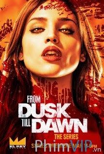 Hoàng Hôn Đến Bình Minh - From Dusk Til Dawn Season 1 poster