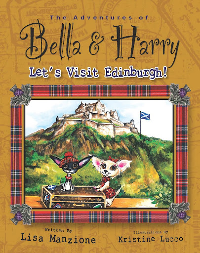 The Adventures of Bella & Harry: Let's Visit Edinburgh!