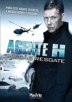 Agente H – Missão Resgate (Dublado) DVDRip RMVB