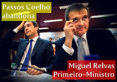 Passos Coelho demite-se, Miguel Relvas nomeado Primeiro-Ministro de Portugal