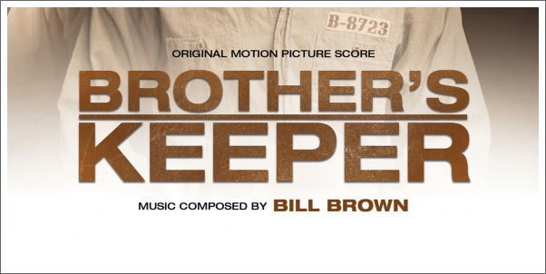 Brother's Keeper (Soundtrack) by Bill Brown - Review