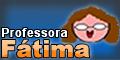 Professora Fátima