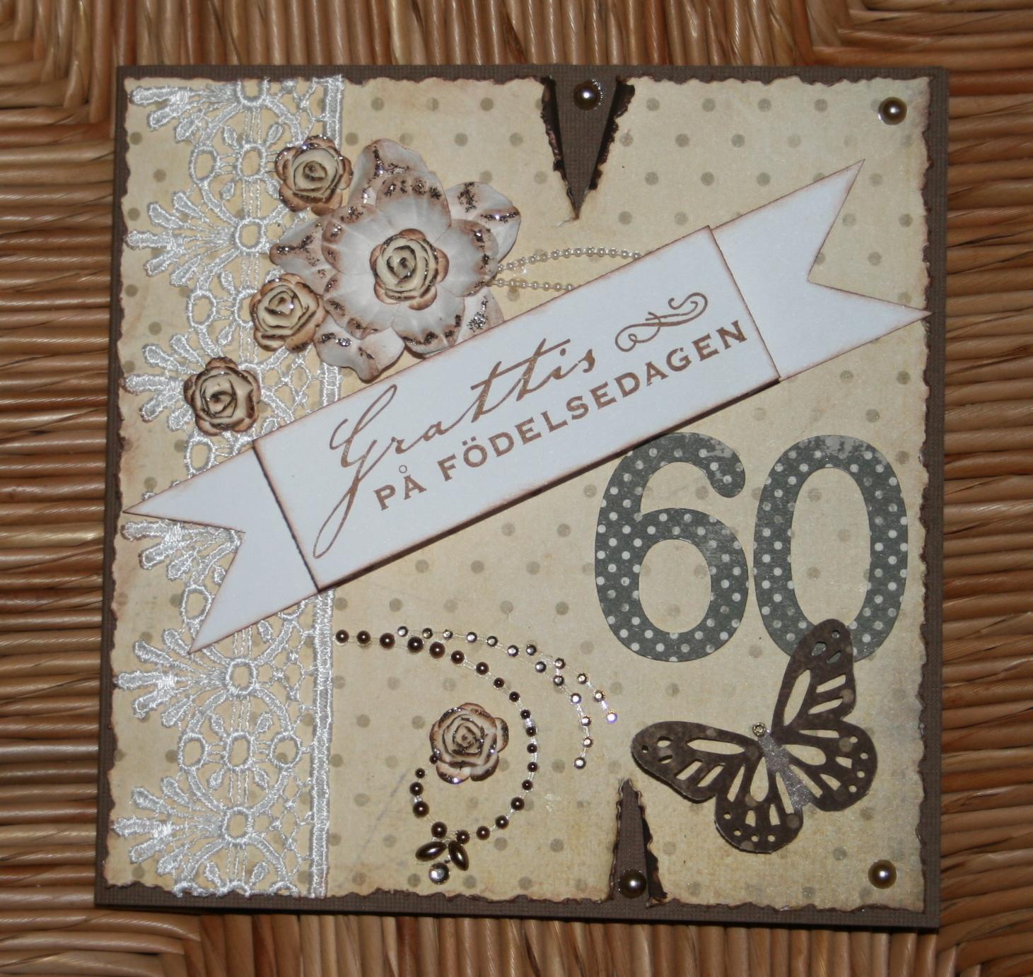 60 års kort Pysselmadame: Ett 60års kort. 60 års kort