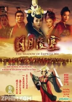 Nhật Nguyệt Lăng Không - The Shadow of Empress Wu (2007) Poster