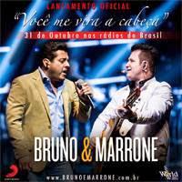 Bruno e Marrone - Voc� Me Vira a Cabe�a