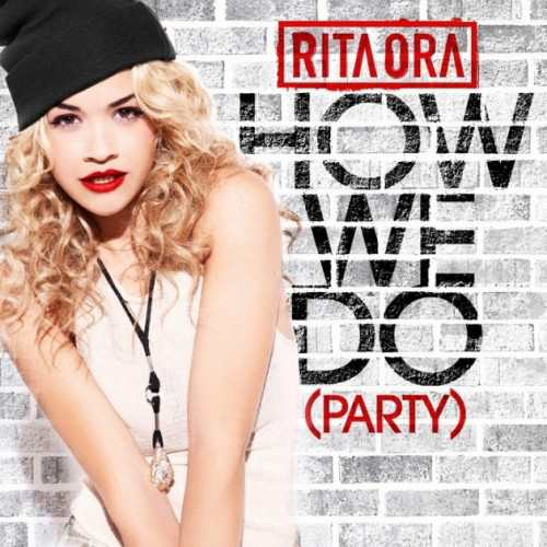 Rita Ora ow We Do Party Lyrics