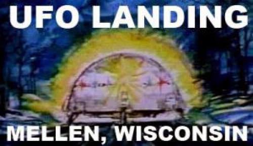 Ufo Landing Mellen Wisconsin