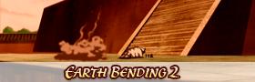 EarthBending 2