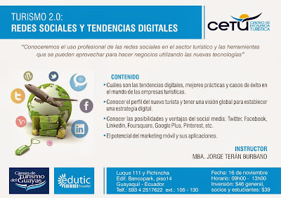 Imperdible 16 Nov --> #Conferencia #Turismo2 .0 #Redes #Sociales #Tendencias #Digitales +edutic Ecuador Jorge Teran Burbano