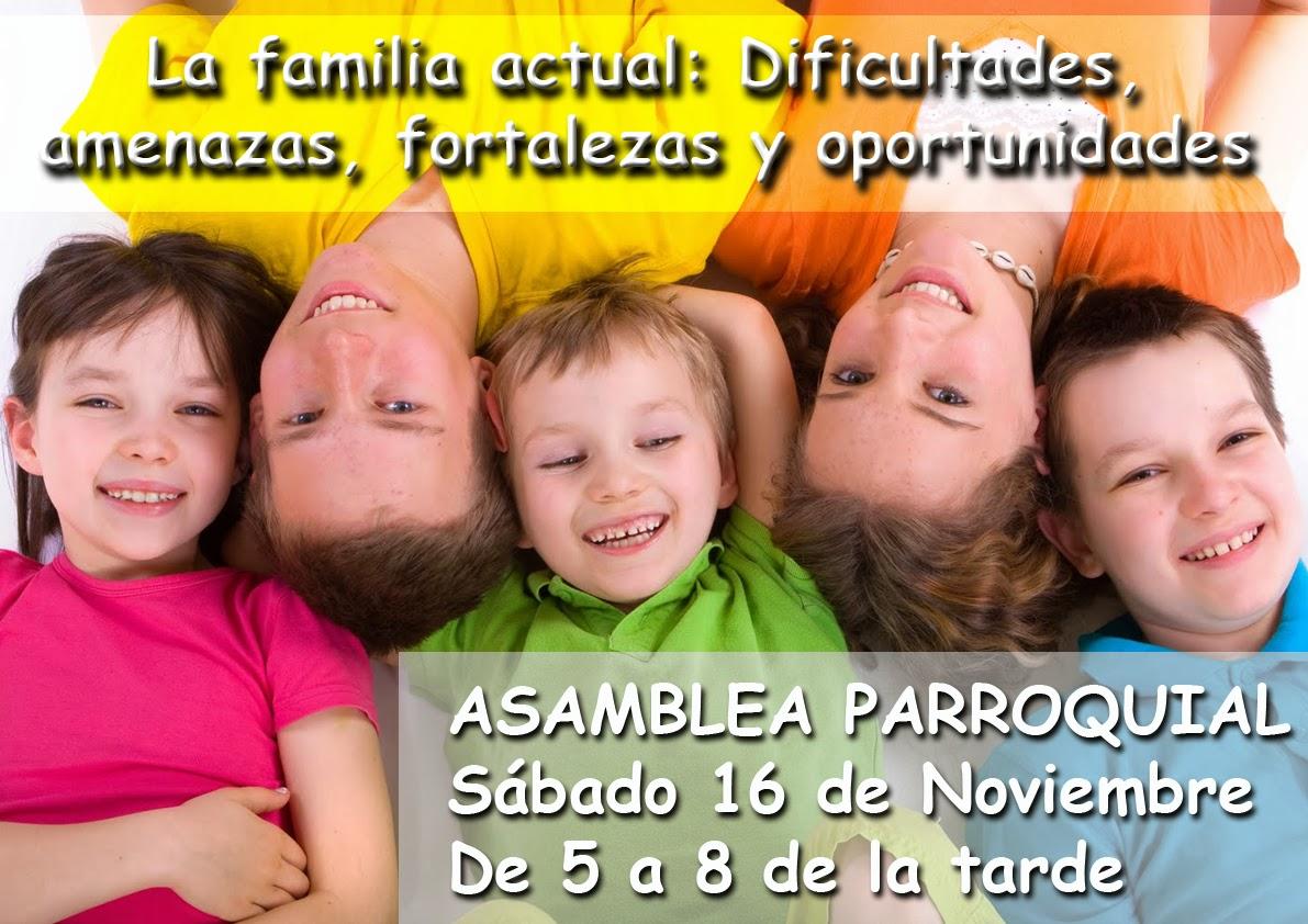 La familia actual: Dificultades, amenazas, fortalezas y oportunidades