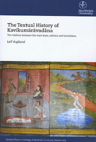 [Asplund: The Textual History of Kavikumārāvadāna, 2013]