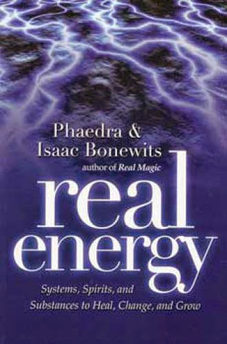 Real Energy By Bonewits And Bonewits