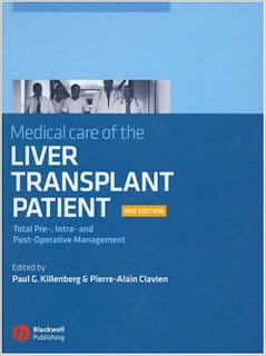 Medical Care of the Liver Transplant Patient: Total Pre-, Intra- and Post-Operative Management Liver+patient+transplant